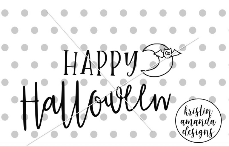 Happy Halloween Svg Dxf Eps Png Cut File Cricut Silhouette By