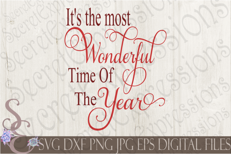 Free It S The Most Wonderful Time Of The Year Crafter File Free Svg Files Download