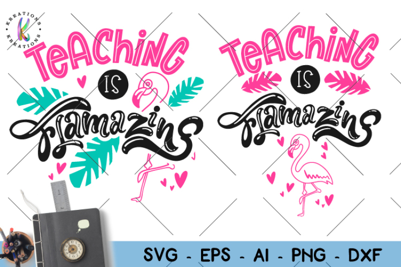 Teaching Is Flamazing Svg Teacher Svg Flamingo By