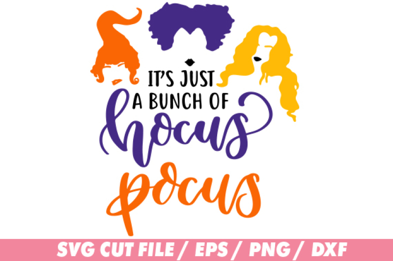 It S A Bunch Of Hocus Pocus Svg For Silhouette And Cricut By