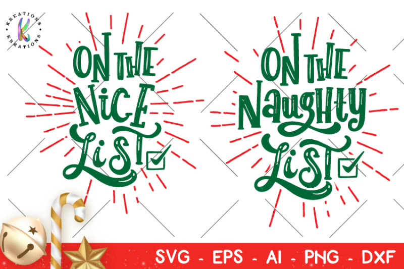 On The Naughty List Svg On The Nice List Svg Christmas Svg Design Free Disney Svg Cut Files Silhouette