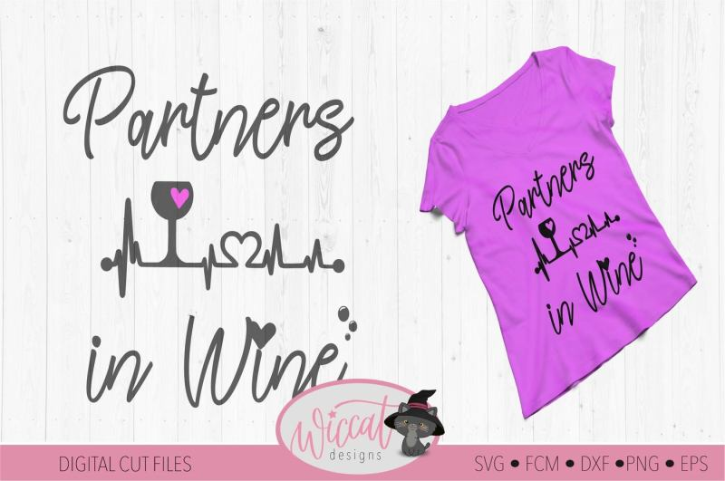 Free Partners in wine svg, wine quote svg, best friend ...