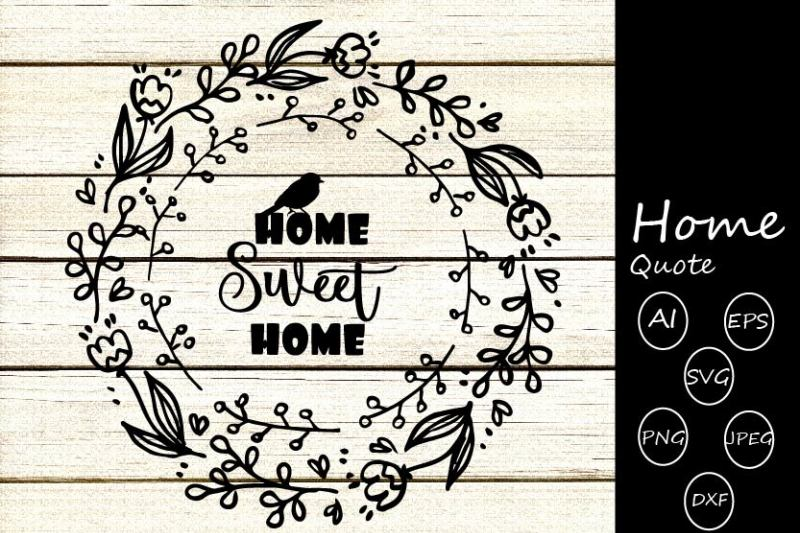 Free Family Quote Svg Cutting Files Home Quotes Svg Cutting Files Crafter File