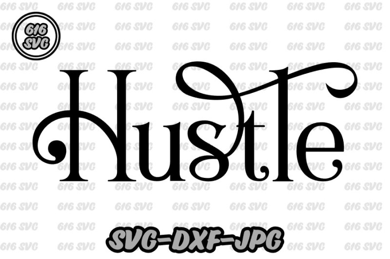 Free Hustle Svg Crafter File Free 6 000 New Cutting Image Svg Files
