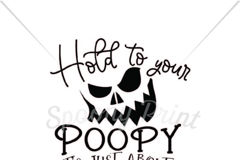 Hold To Your Poopy By Spoonyprint Thehungryjpeg Com