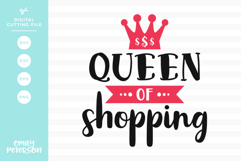 Free Queen Of Shopping Svg Dxf Crafter File Free Svg Cut Images