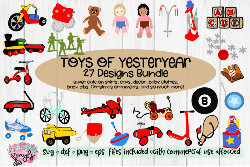Toys Of Yesteryear Bundle A Fun Svg Bundle By Happy Vinyls