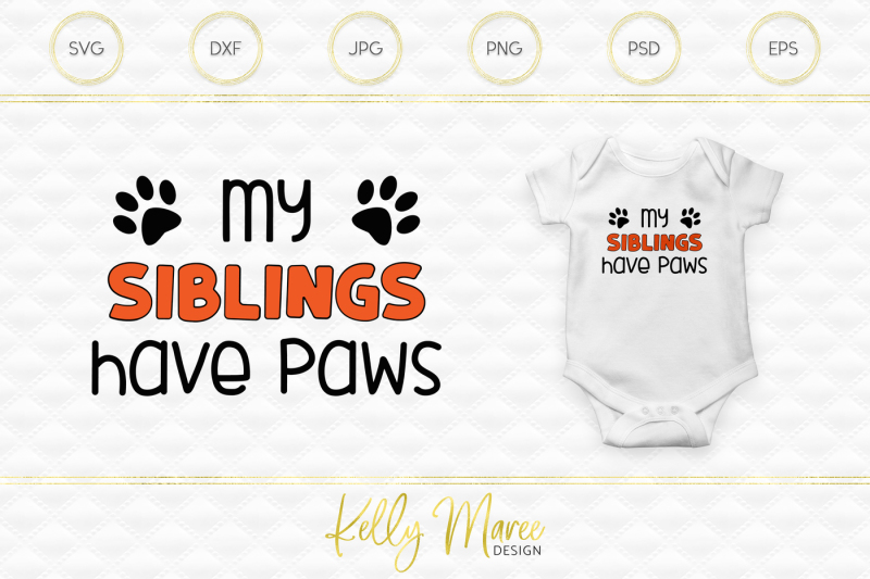 Free My Siblings Have Paws Svg Cut File Crafter File All Download Free Crafter Svg Cut Files For Cricut Silhouette