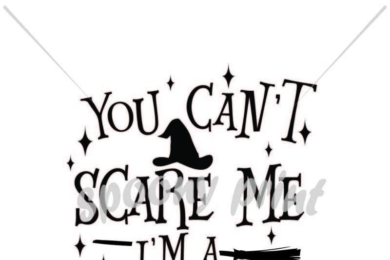 You Can T Scare Me I Am A Nurse By Spoonyprint Thehungryjpeg Com