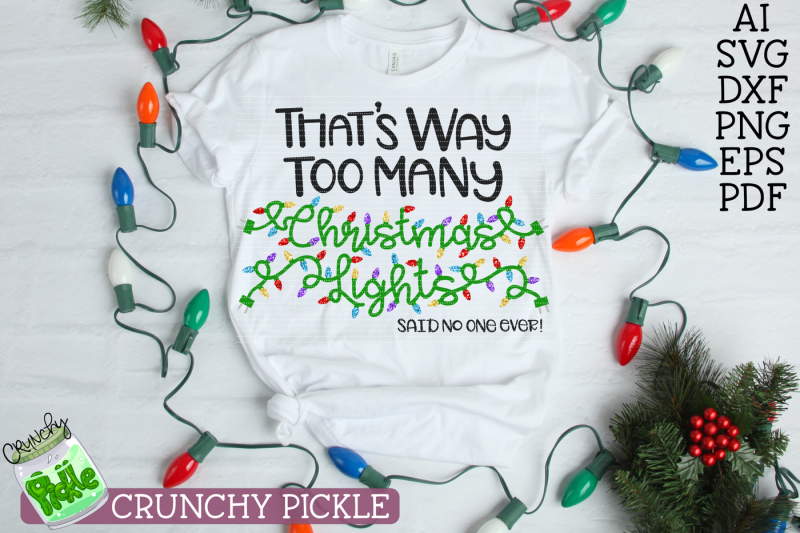 Free Too Many Christmas Lights Svg Crafter File Download Best Free 17142 Svg Cut Files For Cricut Silhouette And More