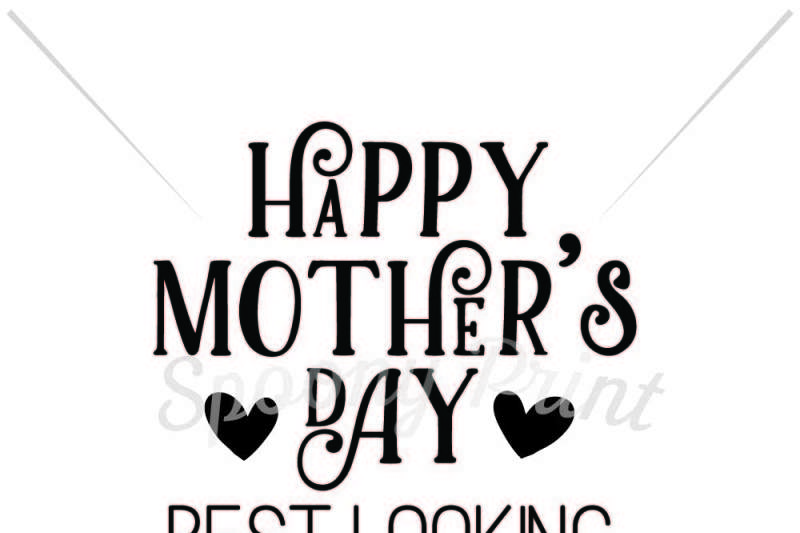 Free Welcome to our happy mother's day page. Free Happy Mother S Day Best Looking Child Svg Free Cricut Svg File Icons SVG, PNG, EPS, DXF File