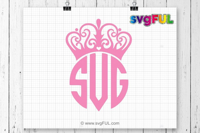 Free Princess Crown Svg Crown Svg Monogram Frame Svg Monogram Crowns Svg Crafter File Download Free Svg Files Creative Fabrica