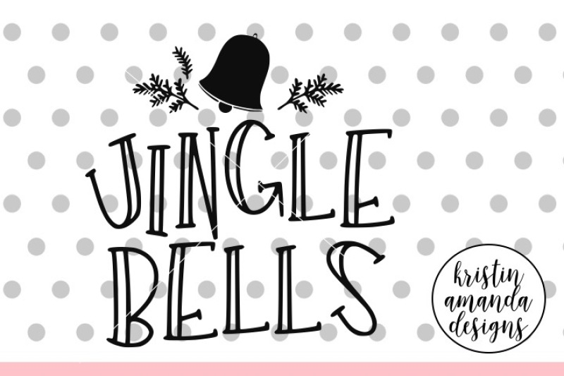 Jingle Bells Svg Dxf Eps Png Cut File Cricut Silhouette By