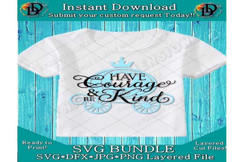 Have Courage And Be Kind Svg File Svg Silhouette Cut File Cricut Clipa By Dynamic Dimensions Thehungryjpeg Com