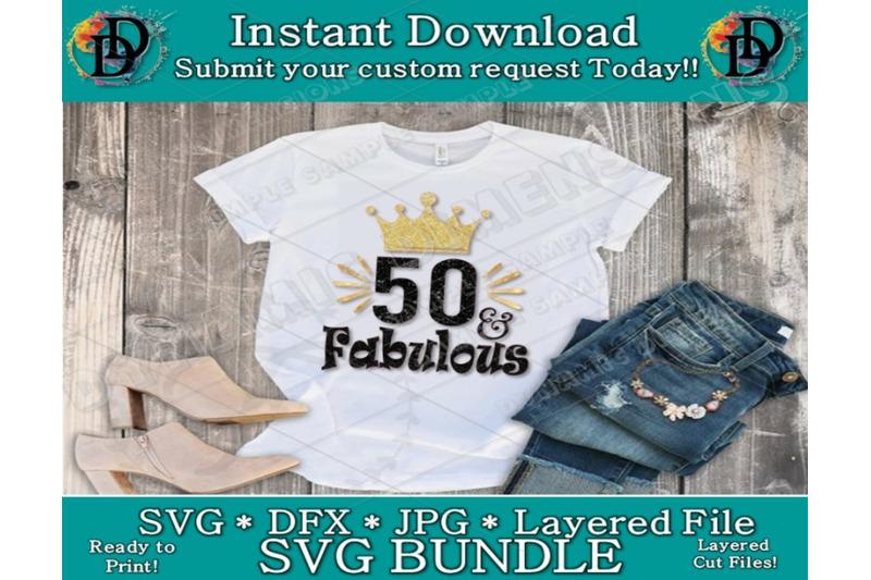 Birthday Svg 50 And Fabulous 50th Birthday Happy Birthday