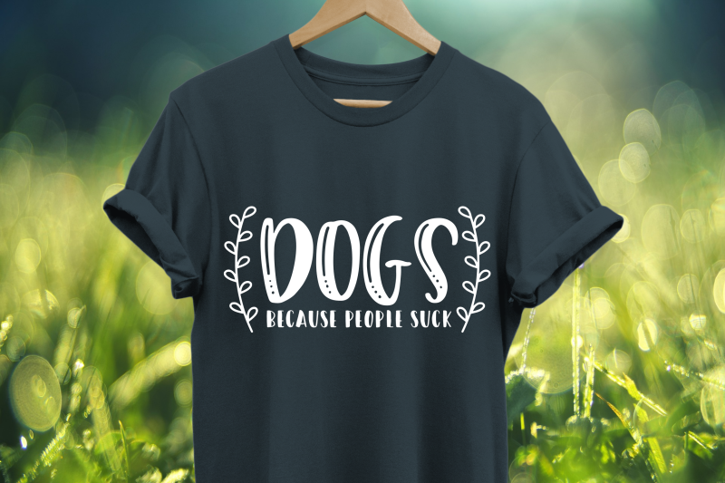 Dogs Because People Suck Svg By Crystalgiftsstudio Thehungryjpeg Com