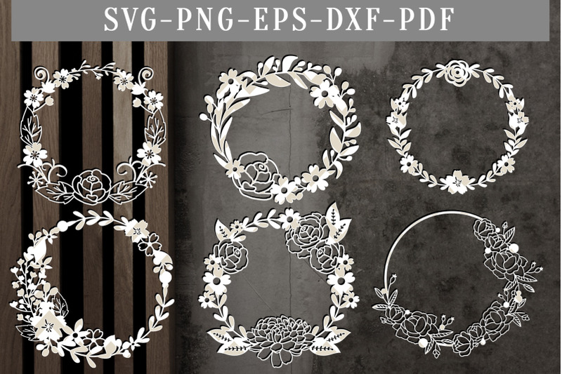 Bundle Of 6 Floral Wreath Papercut Templates Flower Scrapbook Dxf