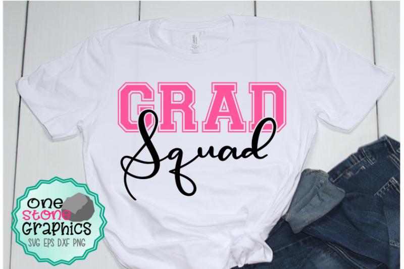 Grad Squad Svg Graduation Svg Senior Svg Graduate Svg By
