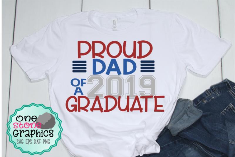 Proud Dad Of A 2019 Graduate Svg Senior Svg Graduation Svg By