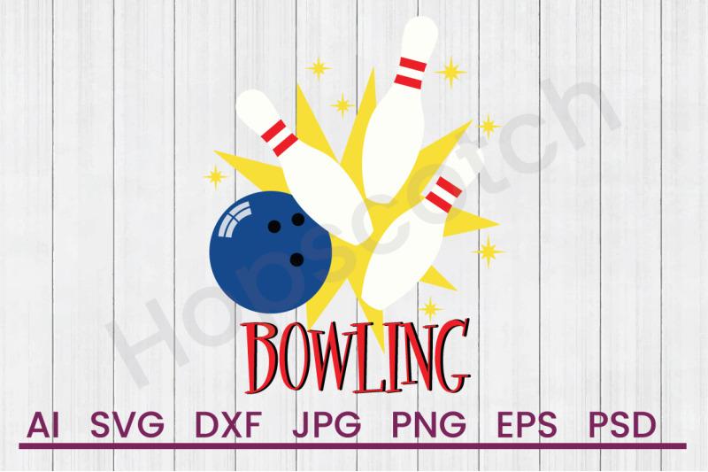 Bowling Svg File Dxf File By Hopscotch Designs Thehungryjpeg Com