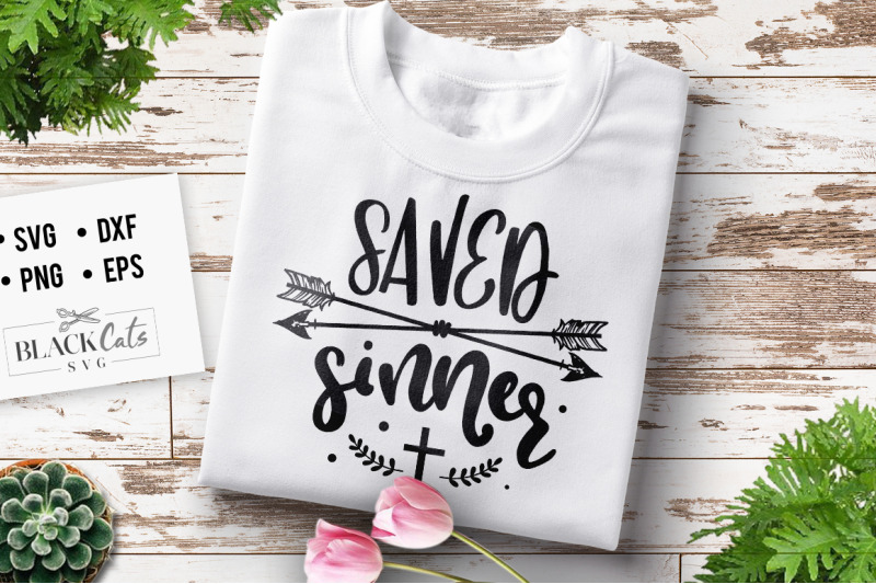 Saved Sinner Svg By Blackcatssvg Thehungryjpeg Com