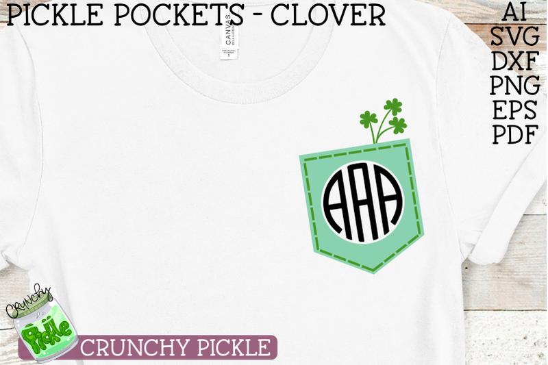 Pickle Pockets Monogram Clover Shamrock St Patrick S Svg By