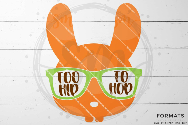 Too Hip To Hop Easter Svg Files For Cricut By Scribblemoma