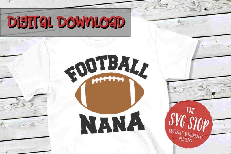 Football Nana Svg Png Dxf By The Svg Stop Thehungryjpeg Com