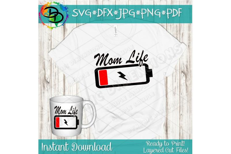Battery Life Svg Mom Svg Mom Life Svg Mom Shirt Funny Mom Svg