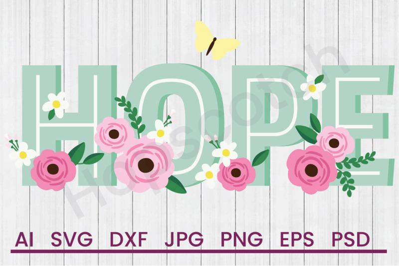 Hope Flowers Svg File Dxf File By Hopscotch Designs