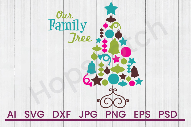 Our Family Tree Svg File Dxf File By Hopscotch Designs