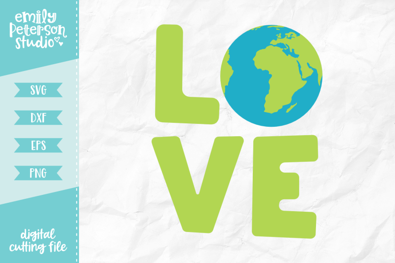Love Earth Svg Dxf By Emily Peterson Studio Thehungryjpeg Com