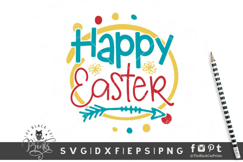 Happy Easter Svg Dxf Eps Png By Theblackcatprints Thehungryjpeg Com