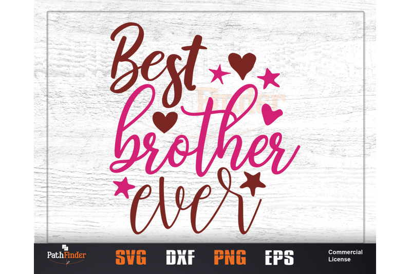 Best Brother Ever Svg By Pathfinder Thehungryjpeg Com