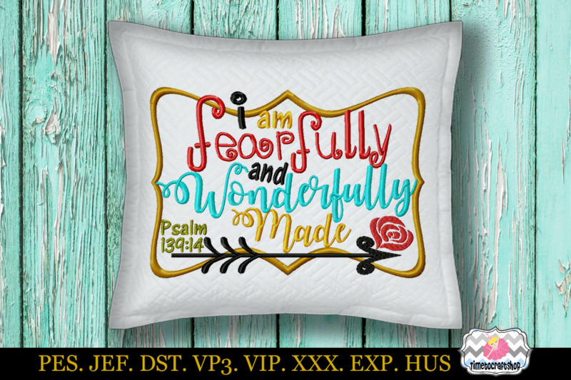 I Am Fearfully And Wonderfully Made Embroidery Design Christian