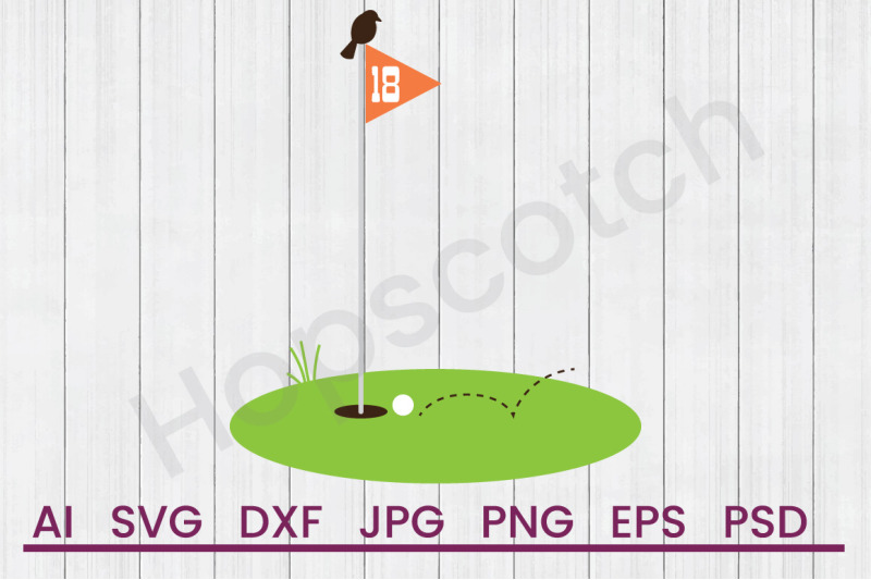 18th Golf Green Svg File Dxf File By Hopscotch Designs