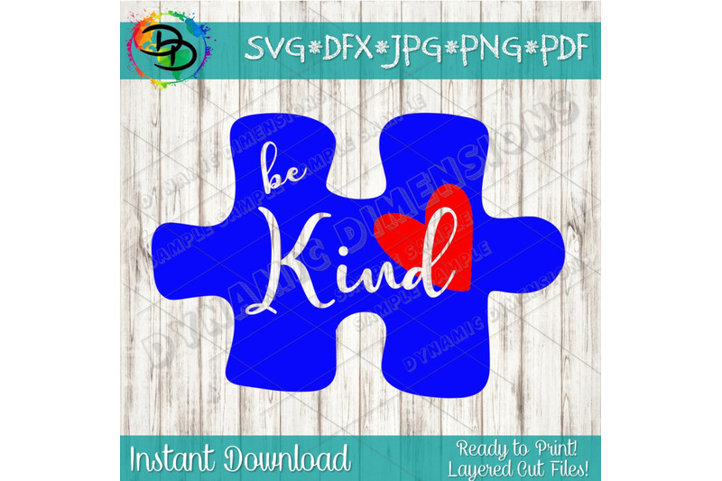 Be Kind Svg Png Dxf Autism Awareness Puzzle Piece Instant Download
