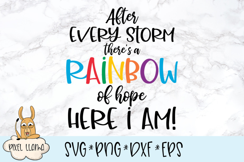After Every Storm There Is A Rainbow Of Hope Svg By The Pixel