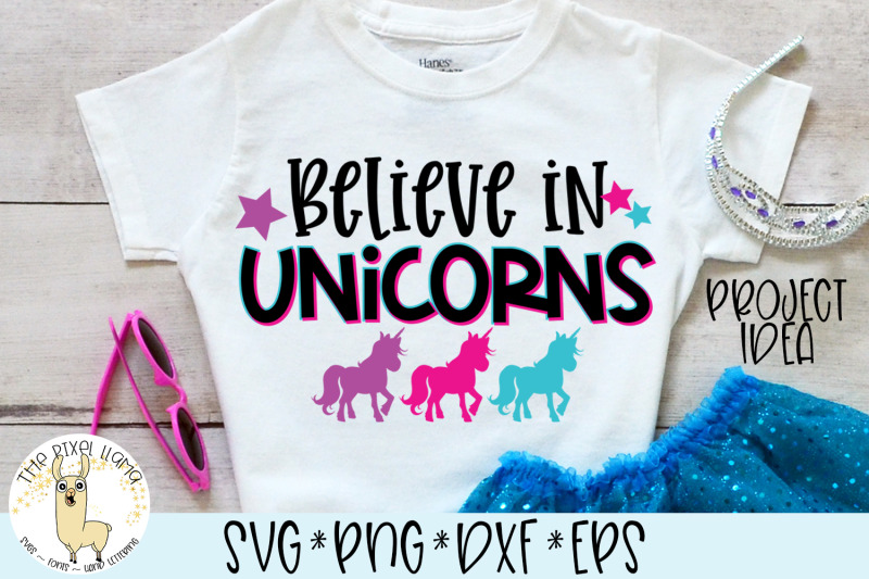 Believe In Unicorns Svg By The Pixel Llama Thehungryjpeg Com