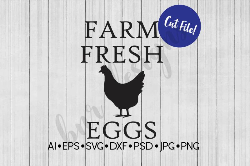 Farm Fresh Eggs Svg Svg File Chicken Svg Farmhouse Svg By Bnr Designs Thehungryjpeg Com