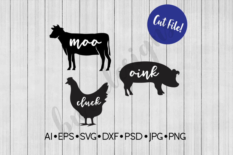 Moo Cluck Oink Farmhouse Svg Svg File Dxf By Bnr Designs