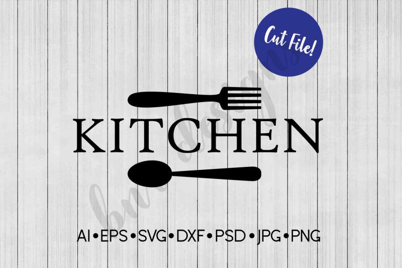 Kitchen Svg Farmhouse Svg Svg File Dxf By Bnr Designs