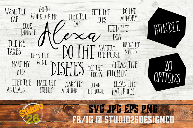 Alexa Do The Dishes Bundle Svg Png Eps By Studio 26 Design Co