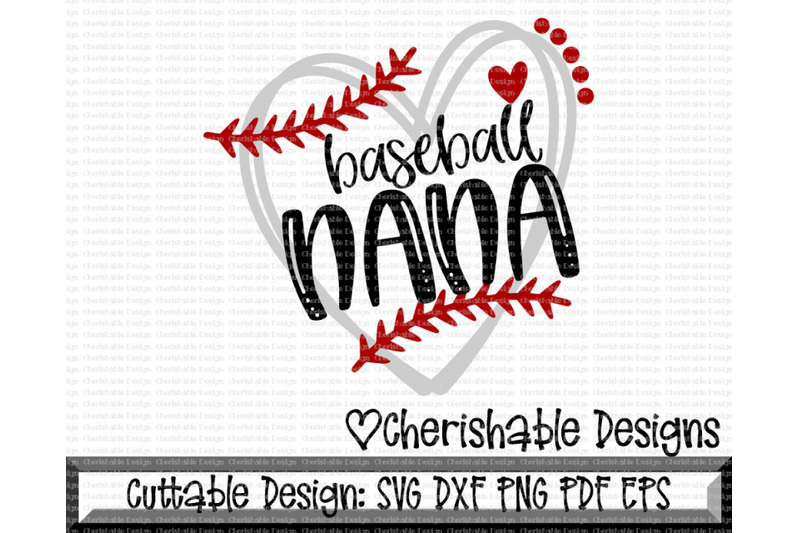Baseball Nana Heart Cutting File By Cherishable Designs