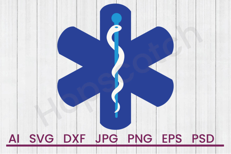 Medical Star Of Life Svg File Dxf File By Hopscotch Designs