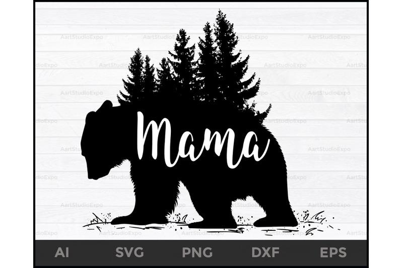 Mama Bear SVG,Mama Bear, Cut File,Silhouette, Cricut, Instant Download By Creative Art