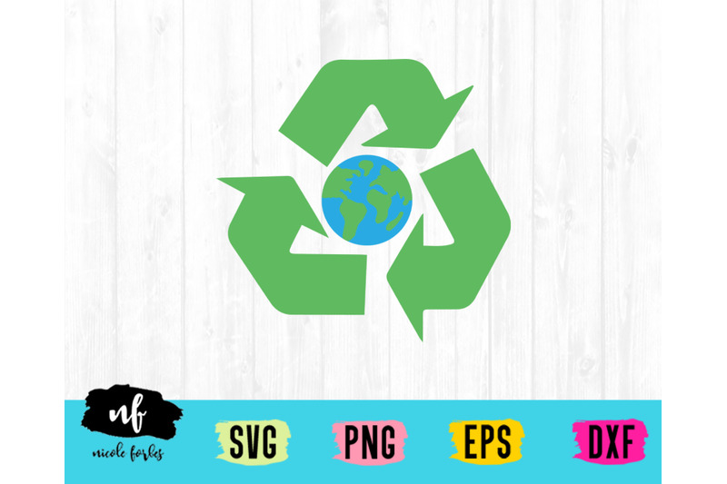 Recycle Earth Svg Cut File By Nicole Forbes Designs