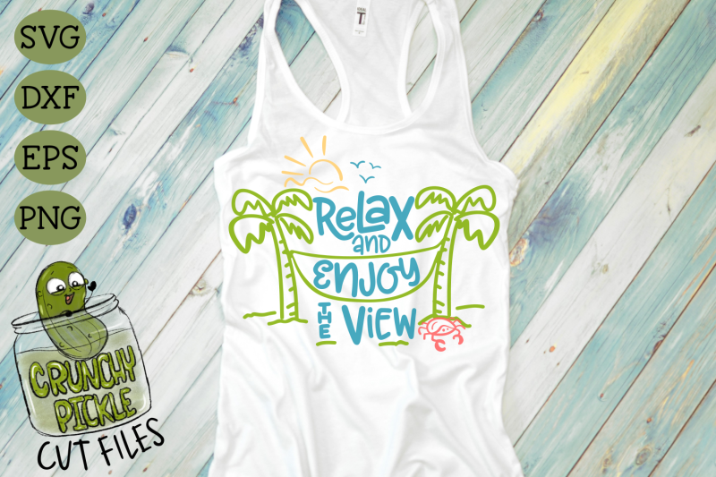 Relax And Enjoy The View Beach Hammock Svg Cut File By Crunchy