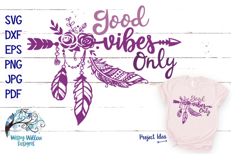 Good Vibes Only Svg Boho Feather Hippie Svg Cut File By Wispy
