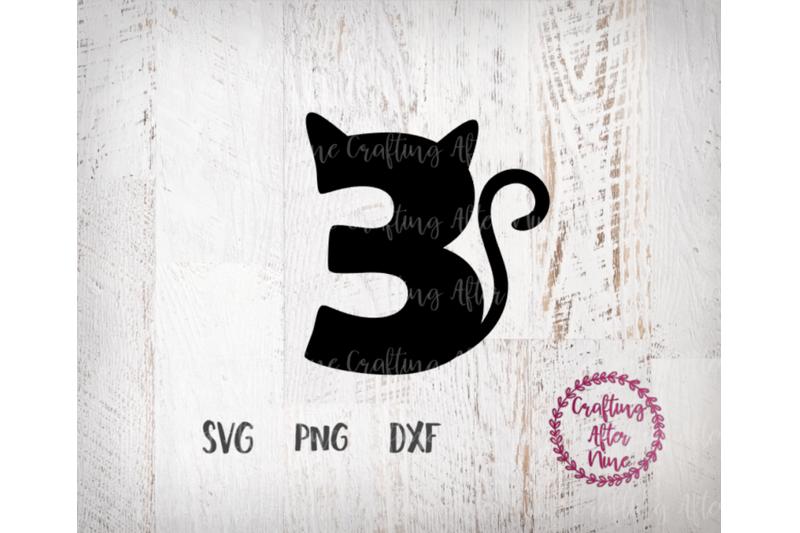 Thirday Birthday Cat Svg 3 Svg Three Svg By Crafting After Nine